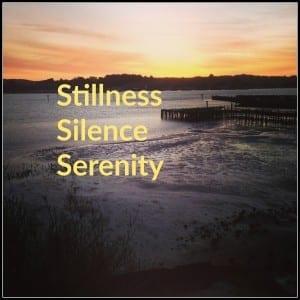 stillness, silence, serenity